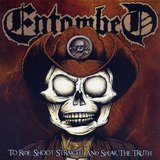 ENTOMBED - TO RIDE, SHOOT STRAIGHT AND SPEAK THE TRUTH, VINYL 7""